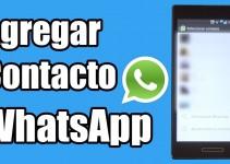 Como agregar contactos en WhatsApp